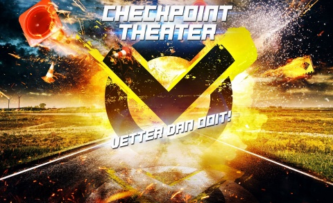 Vetter dan ooit 8+ - Checkpoint Theater