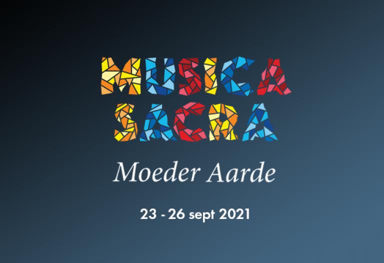 Festival - Musica Sacra Maastricht 2021 Moeder Aarde