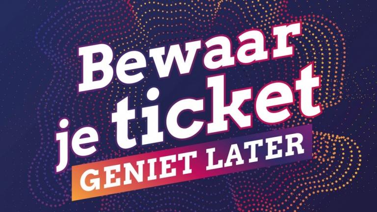 Bewaar je ticket, geniet later actie