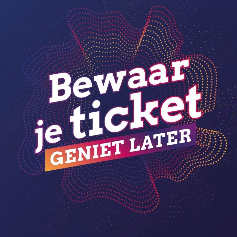bewaar je ticket, geniet later